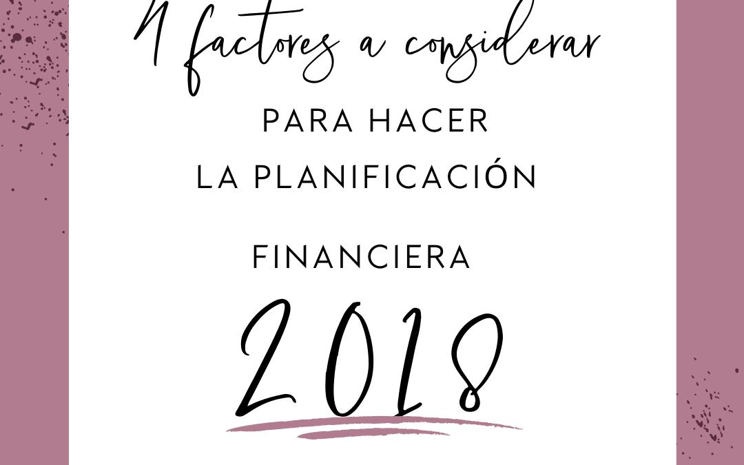 4 factores a considerar para hacer la planificación Financiera 2018 de tu negocio
